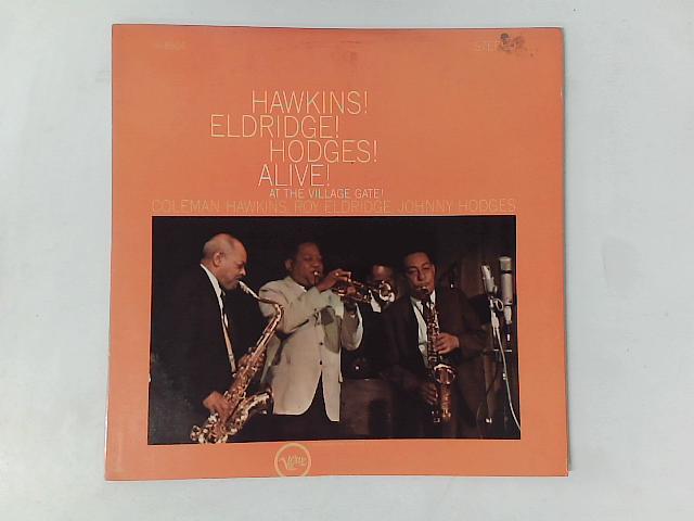 Hawkins! Eldridge! Hodges! Alive! At The Village Gate! LP By Coleman Hawkins