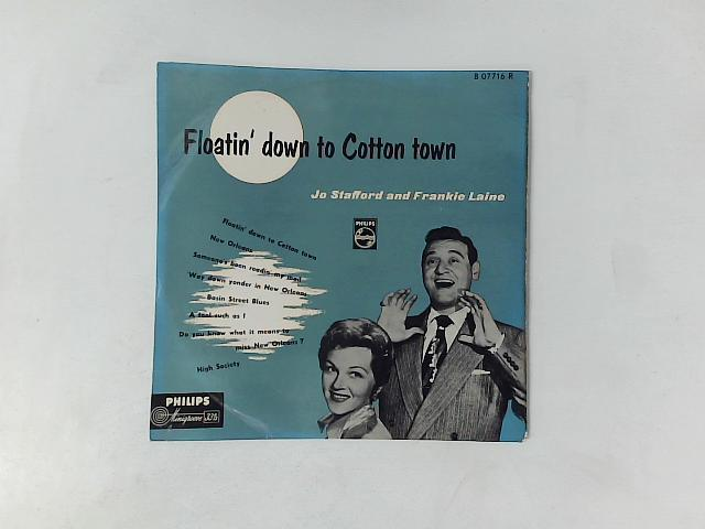 Floatin' Down To Cotton Town 10in LP By Jo Stafford