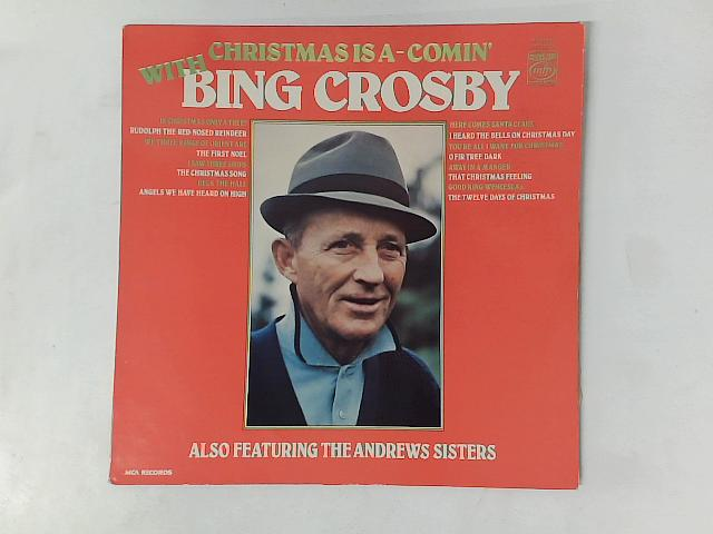 Christmas Is A-Comin' With Bing Crosby LP By Bing Crosby