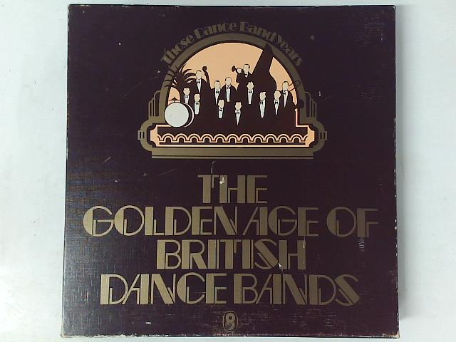 The Golden Age Of British Dance Bands 7x LP box set By Various