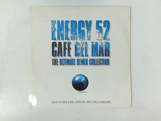 Café Del Mar (The Ultimate Remix Collection) 12in By Energy 52