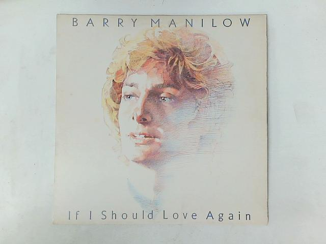 If I Should Love Again LP with PRINTED INNER SLEEVE By Barry Manilow