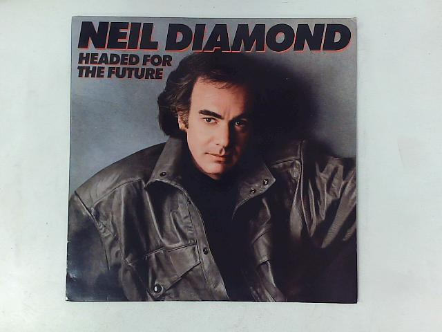 Headed For The Future LP with PRINTED INNER SLEEVE By Neil Diamond