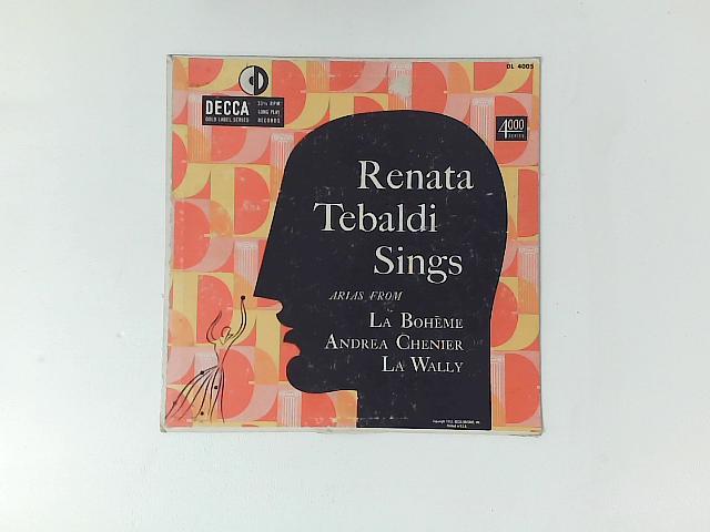 Renata Tebaldi Sings Arias From La Boheme, Andrea Chenier, La Wally 10in LP By Renata Tebaldi