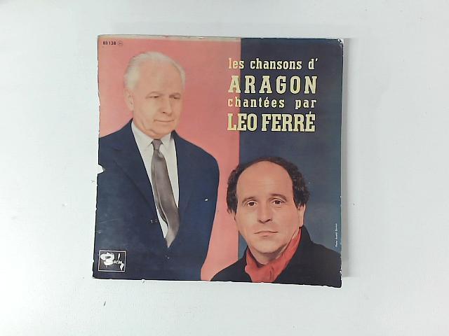 Les Chansons D' Aragon Chantées Par Leo Ferré 10in GATEFOLD By Louis Aragon