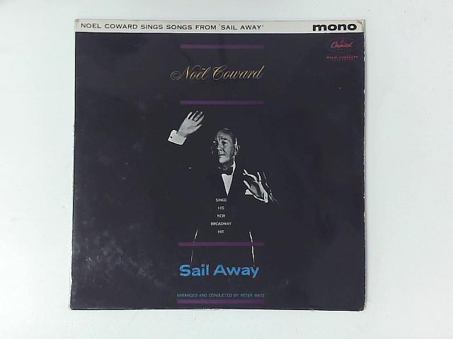 Noel Coward Sings His New Broadway Hit Sail Away LP By Nol Coward