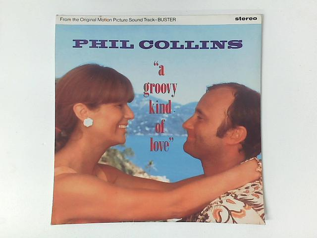 A Groovy Kind Of Love 12in Single By Phil Collins