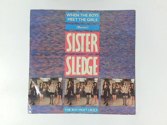When The Boys Meet The Girls 12in Single By Sister Sledge
