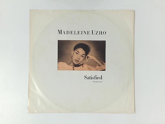 Satisfied 12in Single By Madeleine Uzho