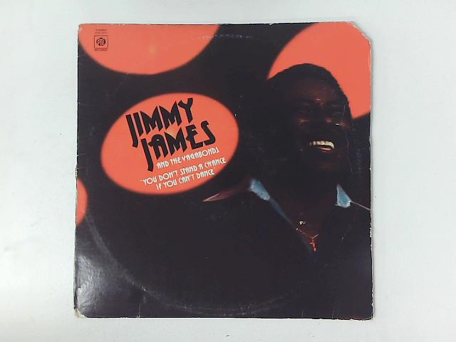 You Don't Stand A Chance If You Can't Dance LP By Jimmy James & The Vagabonds