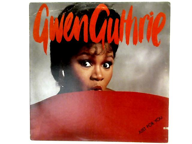 Just For You LP By Gwen Guthrie