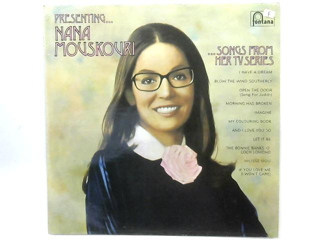 Presenting... Nana Mouskouri ...Songs From Her TV Series LP By Nana Mouskouri