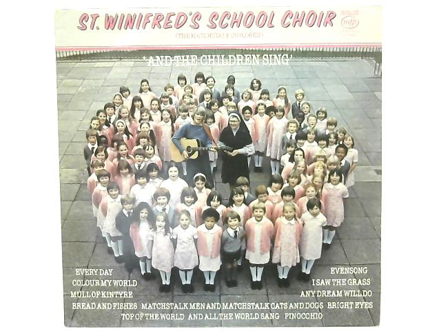 And The Children Sing LP By St. Winifred's School Choir