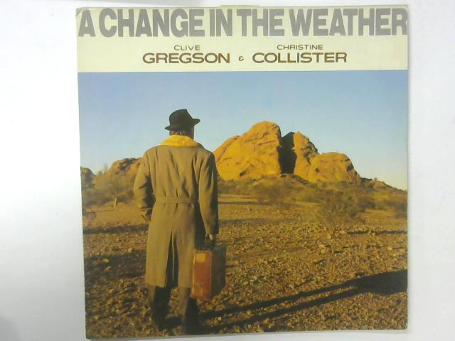 A Change In The Weather LP By Clive Gregson And Christine Collister