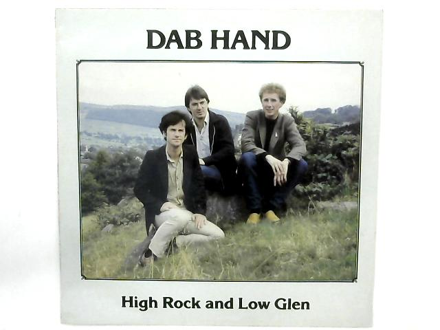 High Rock And Low Glen LP By Dab Hand