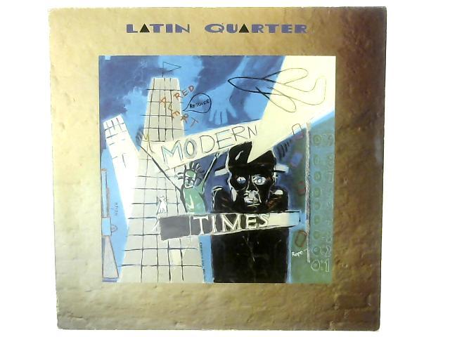 Modern Times LP By Latin Quarter