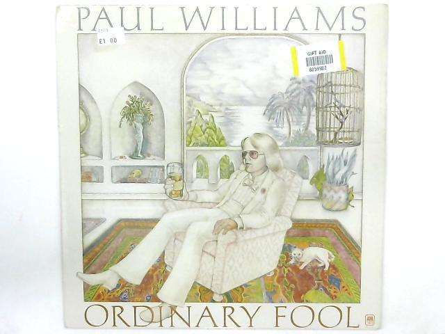Ordinary Fool LP By Paul Williams