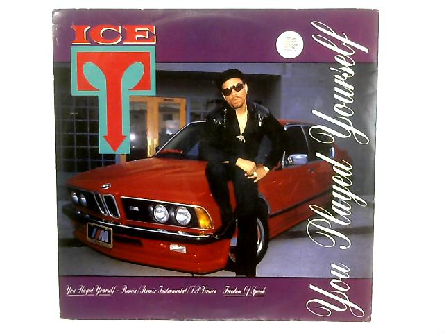 You Played Yourself 12in Single By Ice-T