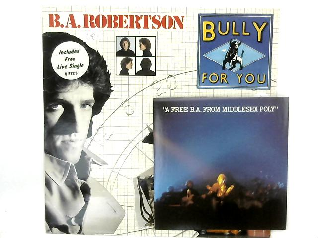 Bully For You LP By B. A. Robertson