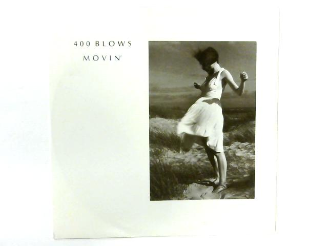 Movin' 12in Single By 400 Blows