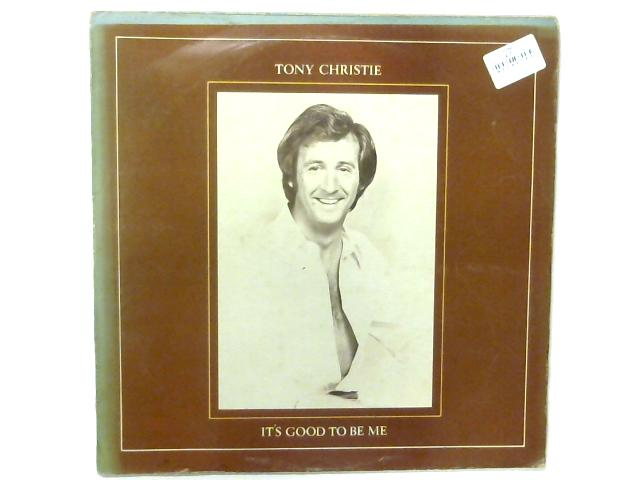 It's Good To Be Me LP By Tony Christie