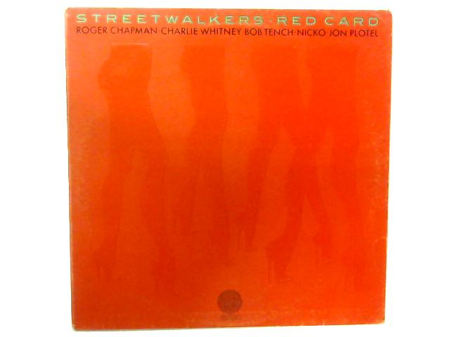 Red Card LP By Streetwalkers