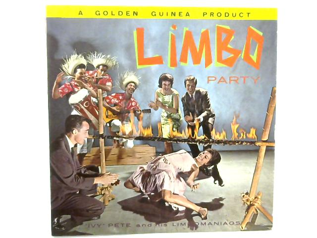 Limbo Party LP By Ivy Pete And His Limbomaniacs