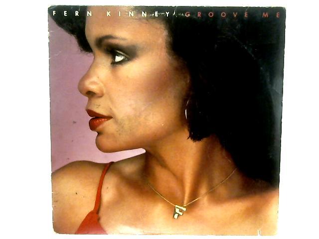 Groove Me LP By Fern Kinney
