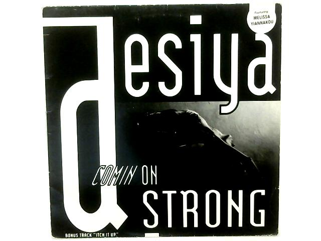 Comin On Strong 12in Single By Desiya