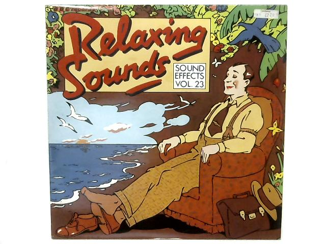 Relaxing Sounds (Sound Effects Vol. 23) LP By Various