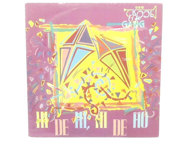 Hi De Hi, Hi De Ho / No Show 12in Single By Kool & The Gang