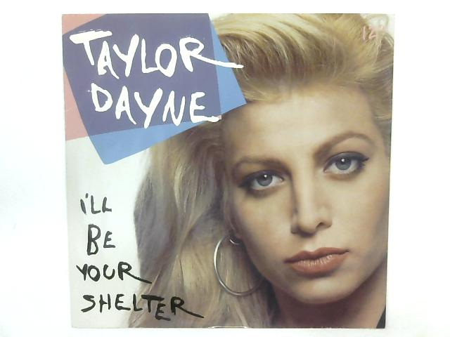 I'll Be Your Shelter 12in Single By Taylor Dayne