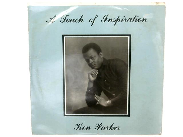 A Touch Of Inspiration LP By Ken Parker