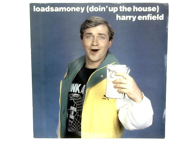 Loadsamoney (Doin' Up The House) 12in Single By Harry Enfield
