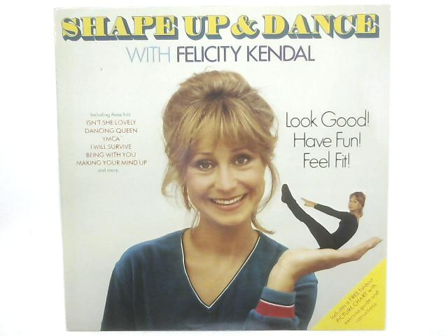 Shape Up And Dance With LP By Felicity Kendal