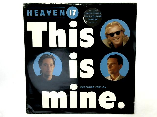 This Is Mine (Extended Version) 12in Single By Heaven 17