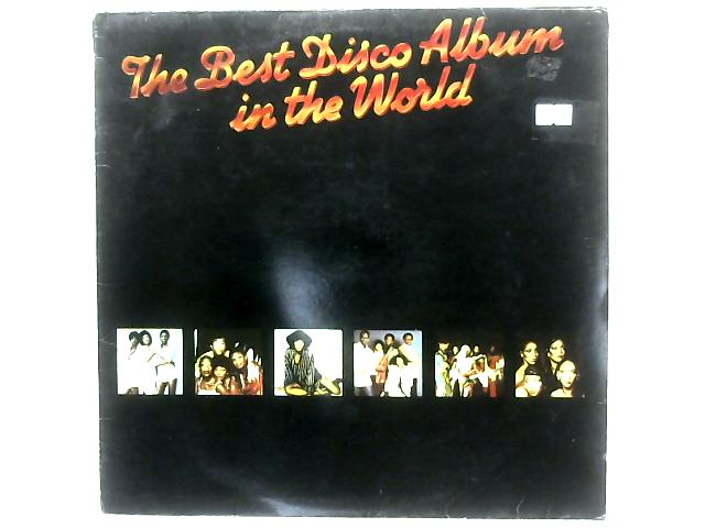 The Best Disco Album In The World COMP By Various