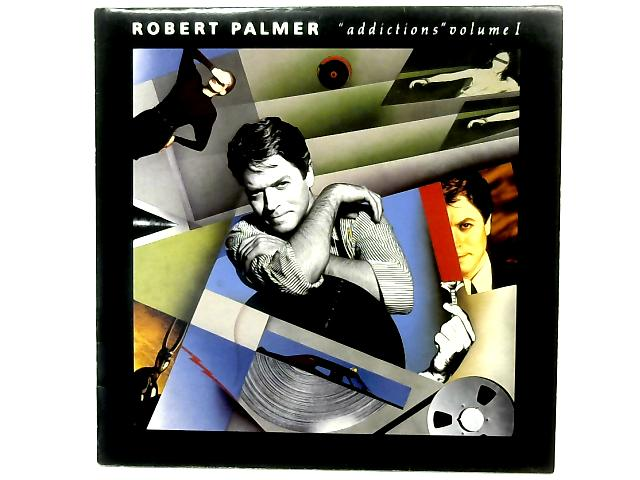 Addictions Volume 1 COMP By Robert Palmer