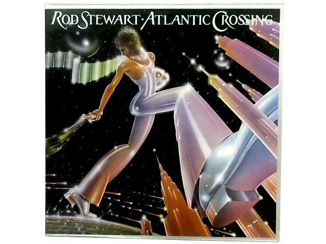 Atlantic Crossing LP By Rod Stewart
