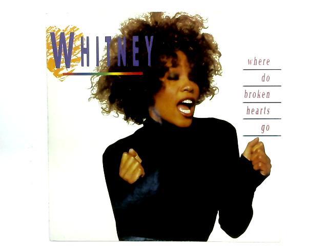 Where Do Broken Hearts Go 12in Single By Whitney Houston