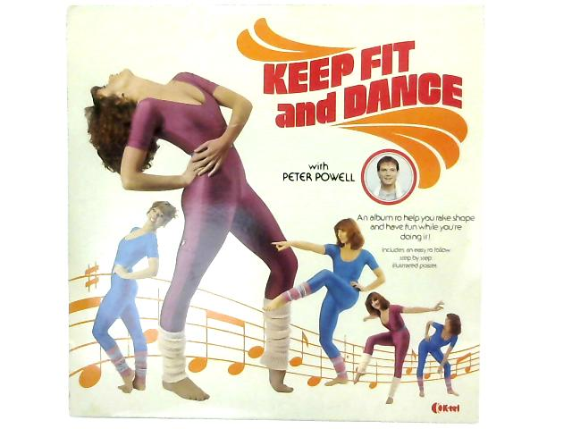 Keep Fit And Dance With Peter Powell LP By Various