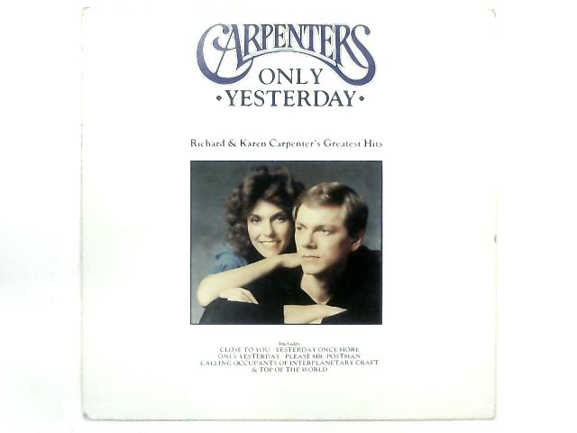 Only Yesterday - Richard & Karen Carpenter's Greatest Hits COMP By Carpenters