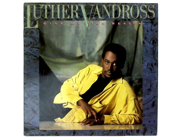 Give Me The Reason LP By Luther Vandross