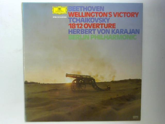 Wellington's Victory & 1812 Overture LP By Ludwig van Beethoven