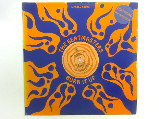 Burn It Up (Limited Remix) 12in By The Beatmasters