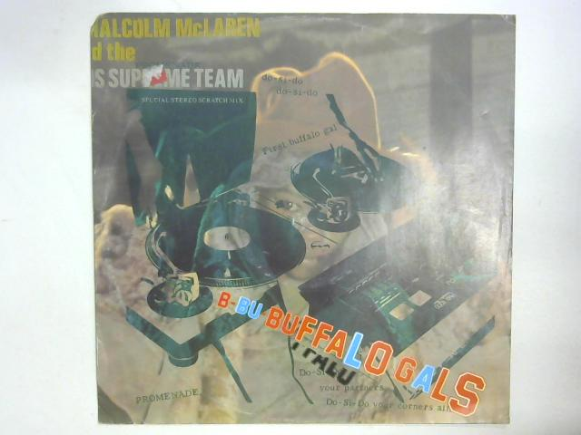 Buffalo Gals - Special Stereo Scratch Mix 12in By Malcolm McLaren