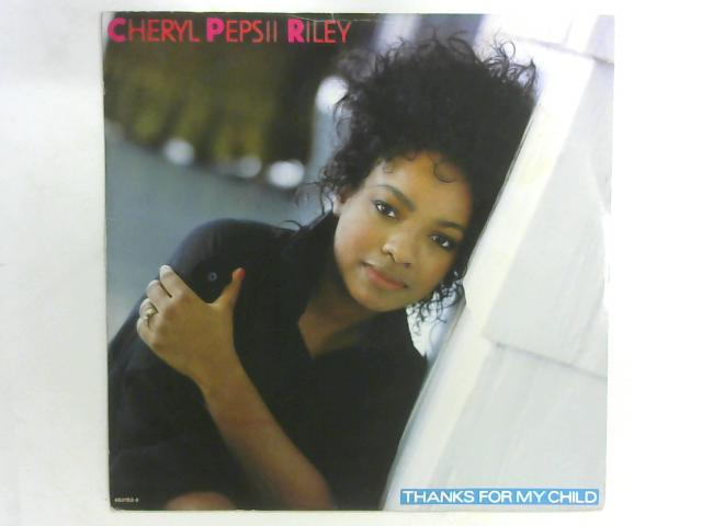 Thanks For My Child 12in Single By Cheryl Pepsii Riley