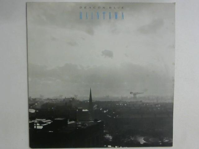 Raintown LP By Deacon Blue