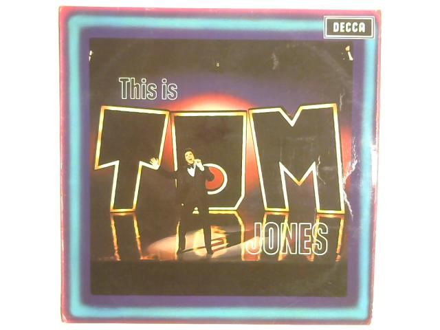 This Is Tom Jones LP mono By Tom Jones