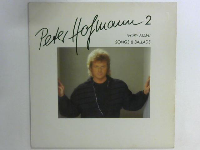 Peter Hofmann 2 (Ivory Man / Songs & Ballads) LP By Peter Hofmann